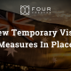New Temporary Visa Measures In Place